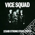 Stand strong stand proud cd musicale di Squad Vice