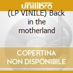 (LP VINILE) Back in the motherland lp vinile di Leonard Cohen