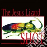 Shot cd musicale di The Jesus lizard