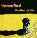Mistaken identity cd musicale di Reid Vernon