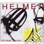 Strap it on cd musicale di Helmet