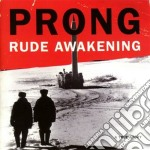 Rude awakening cd musicale di Prong