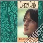 Echoes cd musicale di Gene Clark