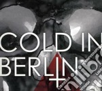 And yet cd musicale di Cold in berlin