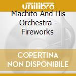 Fireworks cd musicale