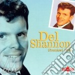 Greatest hits cd musicale di Del Shannon