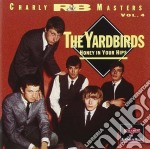Honey in your hips (2003 remast.) cd musicale di Yardbirds