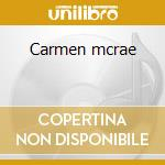 Carmen mcrae cd musicale di Carmen Mcrae