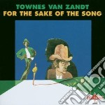 For the sake of the song cd musicale di Van zandt townes
