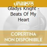 Beats of my heart cd musicale di Gladys Knight