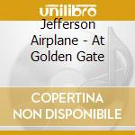 AT GOLDEN GATE PARK cd musicale di JEFFERSON AIRPLANE
