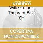 Very best of cd musicale di Willie Colon