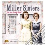 Got you on my mind (best of) cd musicale di Miller sisters (the)