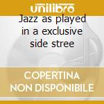 Jazz as played in a exclusive side stree cd musicale di Nina Simone