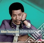 Allen Toussaint - Everything I Do Gonh Be Funky - The Hit Songs & Productions 1957-1978 cd musicale