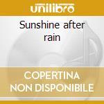 Sunshine after rain cd musicale di Rita Marley