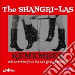Remember (2 cd) cd musicale di SHANGRI-LAS