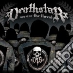 Xdeathstarx - We Are The Threat cd musicale di Xdeathstarx