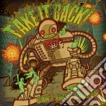 Take It Back - Can't Fight Robots cd musicale di Take it back!