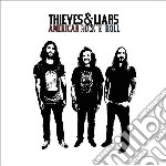 American rock n roll cd musicale di Thieves & liars