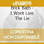 I won't live the lie cd musicale