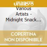 Midnight snack cd musicale