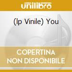 (LP VINILE) YOU                                       lp vinile di Panda Gold