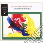 THIS IS FOR THE WHITE IN YOUR EYES        cd musicale di CHOIR OF YOUNG BELIEVERS