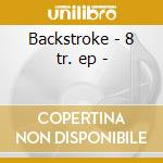 Backstroke - 8 tr. ep - cd musicale di Matthew Dear