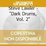 Dark drums 2 cd musicale