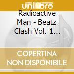 Beatz clash volume one cd musicale