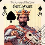 Power and the glory - remastered cd musicale di Gentle Giant