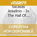 Sacasas Anselmo - In The Hall Of The Mambo King cd musicale di Anselmo Sacasas