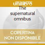 The supernatural omnibus cd musicale