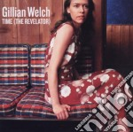TIME (the revelator) cd musicale di WELCH GILLIAN