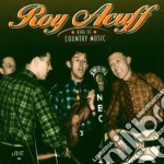 King of country music cd musicale di Roy acuff (4 cd)