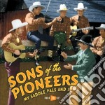 My saddle pals and i cd musicale di Sons of the pioneers