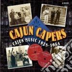 Cajun capers - 1928/1954 - cd musicale di Artisti Vari