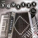 Jazz & swing accordion... cd musicale di Squeeze me (v.a.) (4