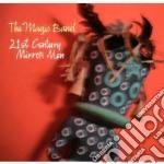 21 century mirror man cd musicale di The magic band (cd+d