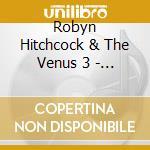 OLE! TARANTULA cd musicale di ROBYN HITCHCOCK & THE VENUS 3