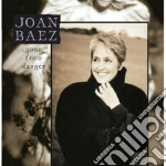 GONE FROM DANGER cd musicale di JOAN BAEZ