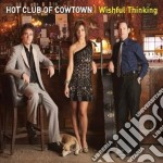 Whisful thinking cd musicale di Hot club of cowtown
