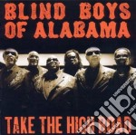 Take the high road cd musicale di Blind boys of alabam