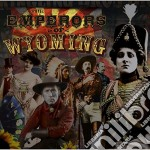 Emperors of wyoming cd cd musicale di Emperors of wyoming