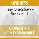 Breaking up the house cd musicale di Tiny Bradshaw