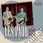 Guitar wizard cd musicale di Les paul & mary ford