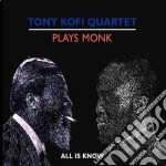 Plays monk cd musicale di Toni kofi quartet