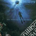 SEA SHANTIES FOR SPACESHIP cd musicale di SNOWPONY