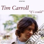 IF I COULD cd musicale di TIM CARROLL